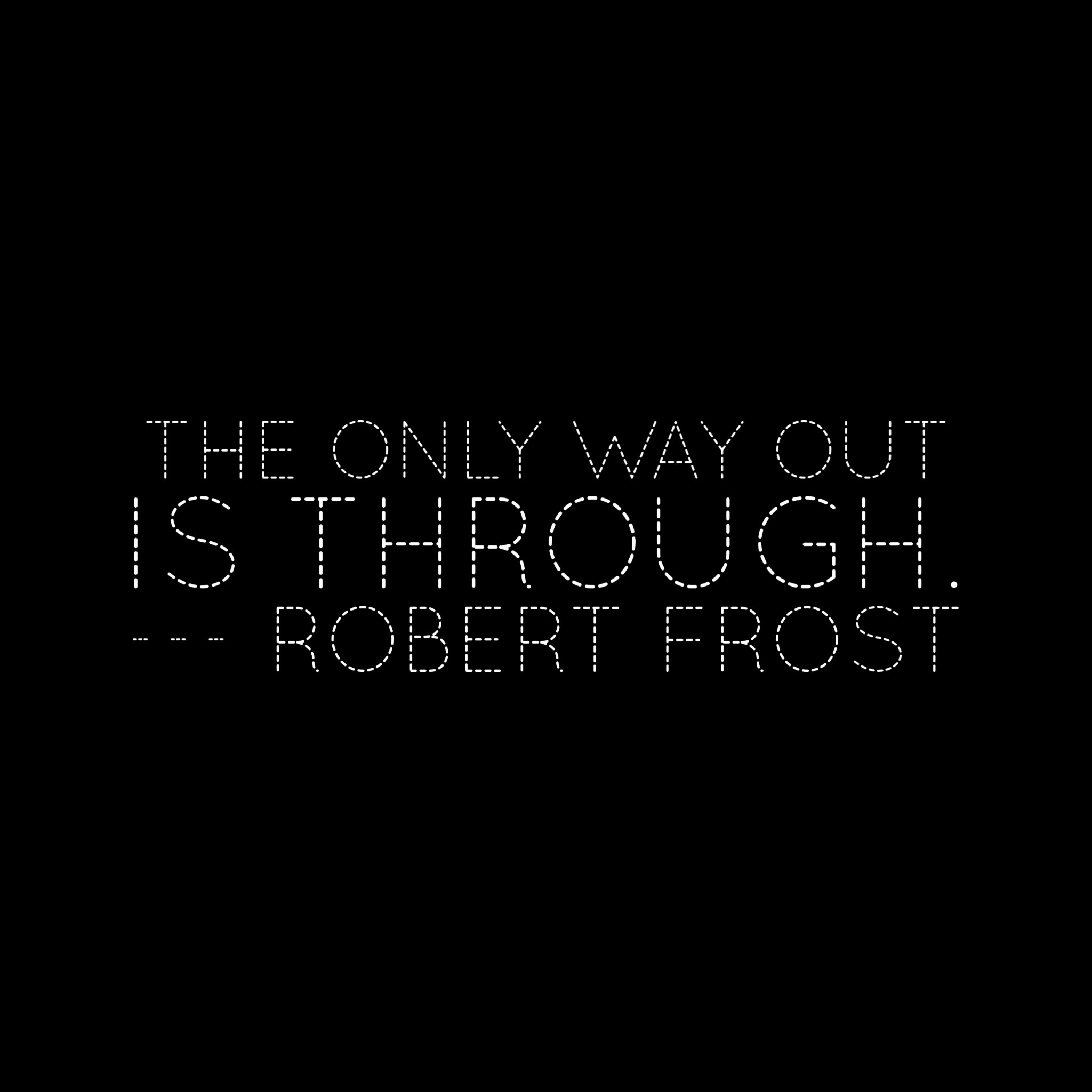 5 stages of grief Robert Frost quote