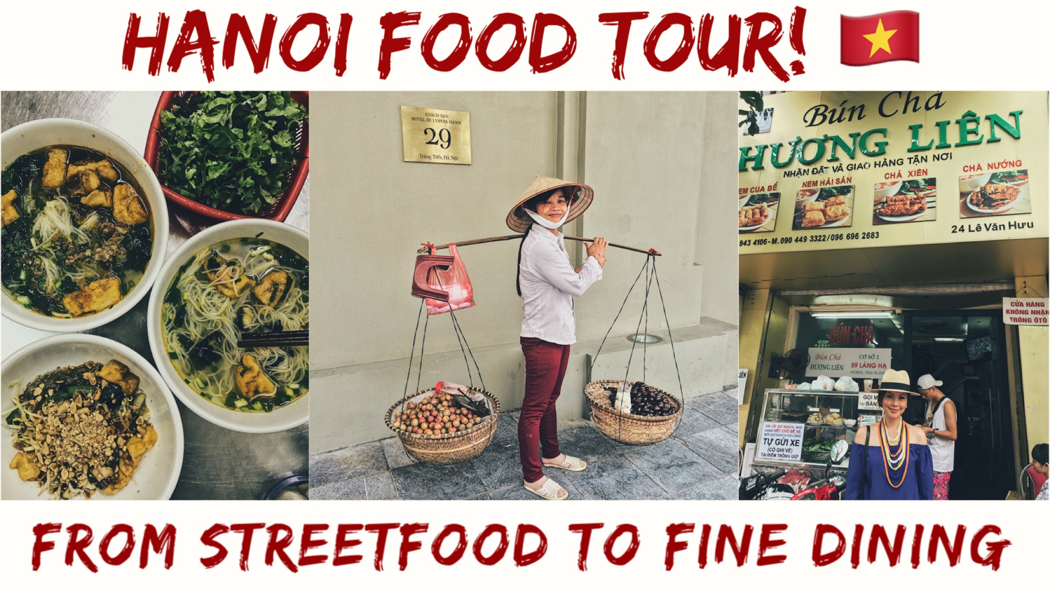 From Street Food to Fine Dining: Here Is Your Top 10 Hanoi Food Tour