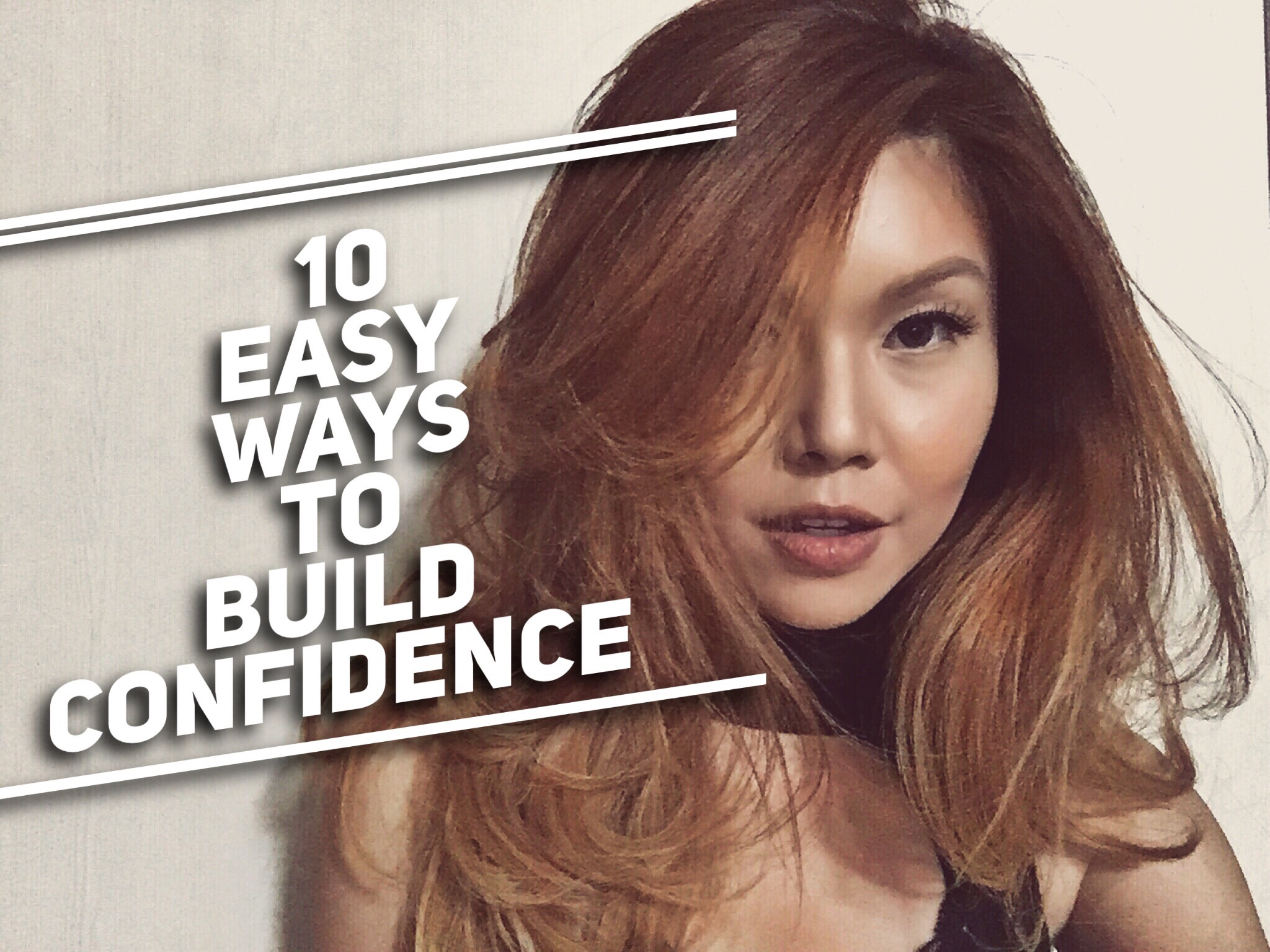 Bianca Valerio 10 Ways Build Confidence